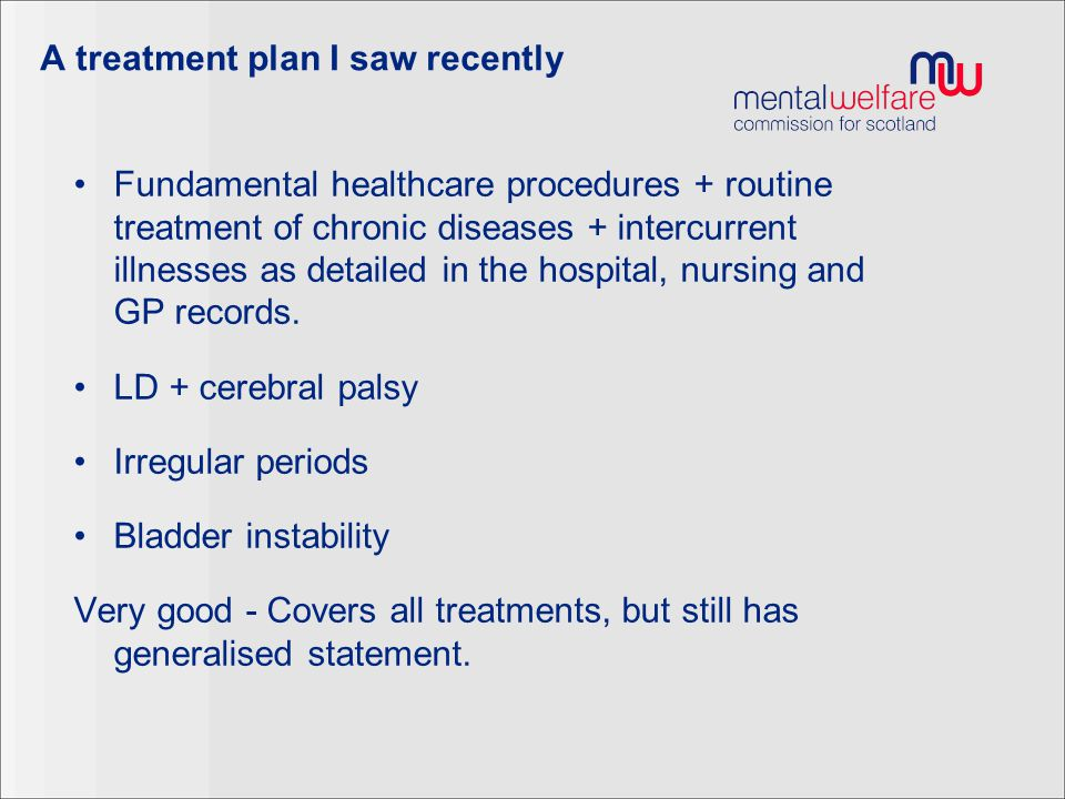 A treatment plan I saw recently Fundamental healthcare procedures + routine treatment of chronic diseases + intercurrent illnesses as detailed in the