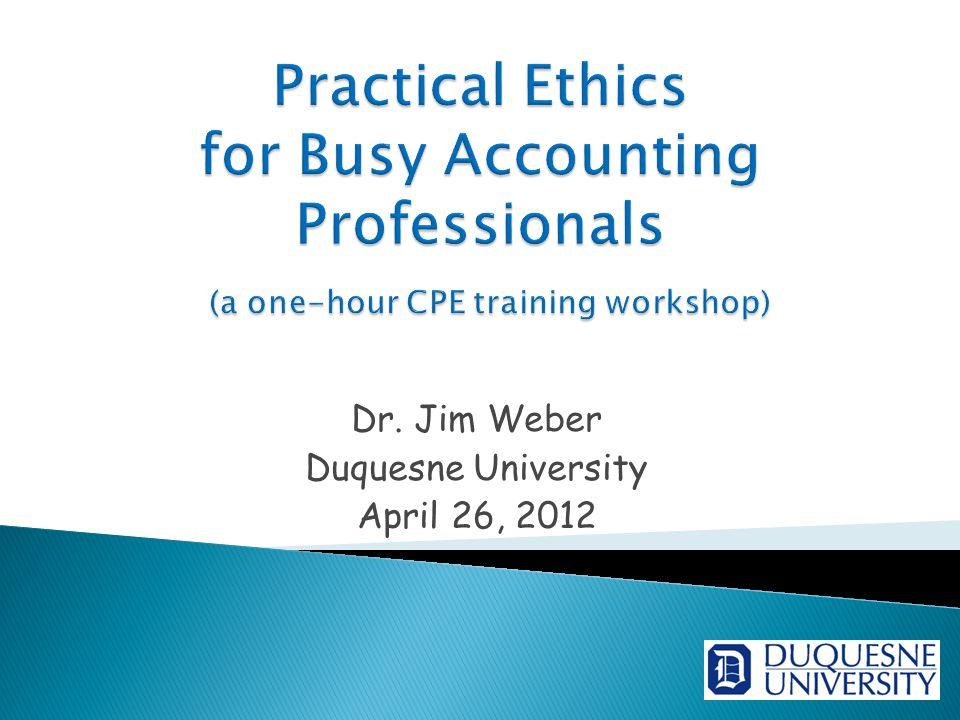 Dr. Jim Weber Duquesne University April 26, 2012
