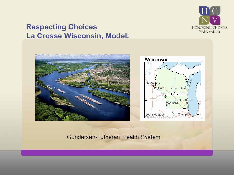 Respecting Choices La Crosse Wisconsin, Model: Gundersen-Lutheran Health System