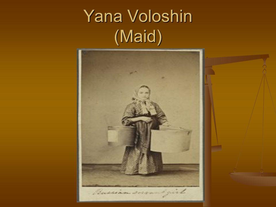 Yana Voloshin (Maid)