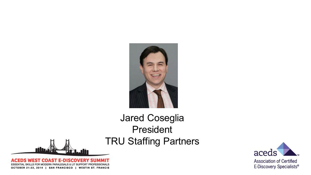 Jared Coseglia President TRU Staffing Partners