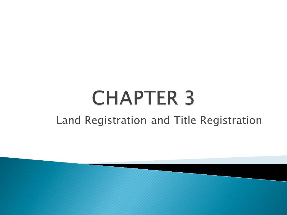 Land Registration and Title Registration