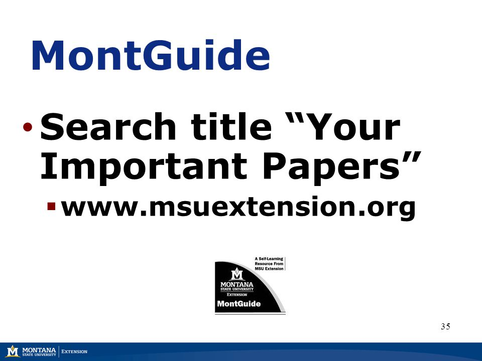 MontGuide Search title Your Important Papers  www.msuextension.org 35