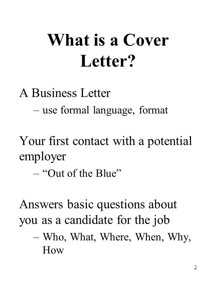 2 What is a Cover Letter.