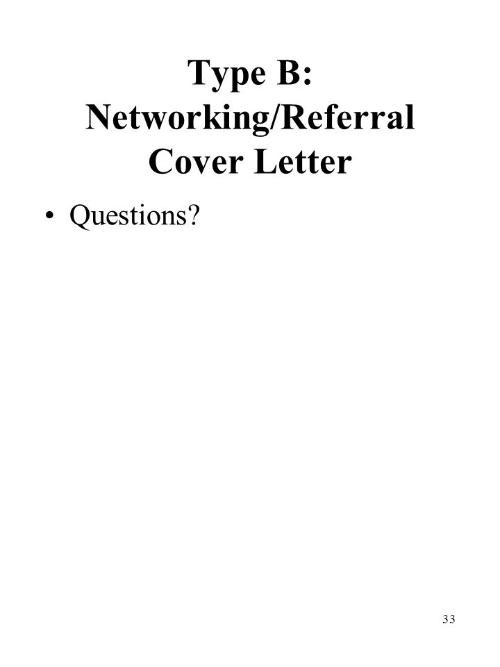 33 Type B: Networking/Referral Cover Letter Questions