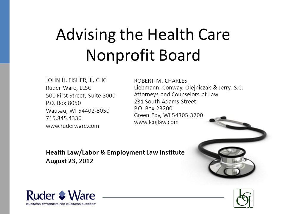 Advising the Health Care Nonprofit Board JOHN H.