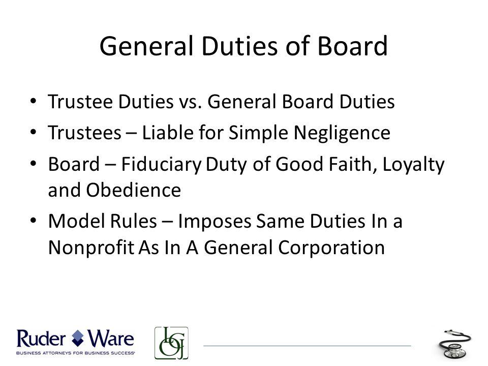 General Duties of Board Trustee Duties vs.