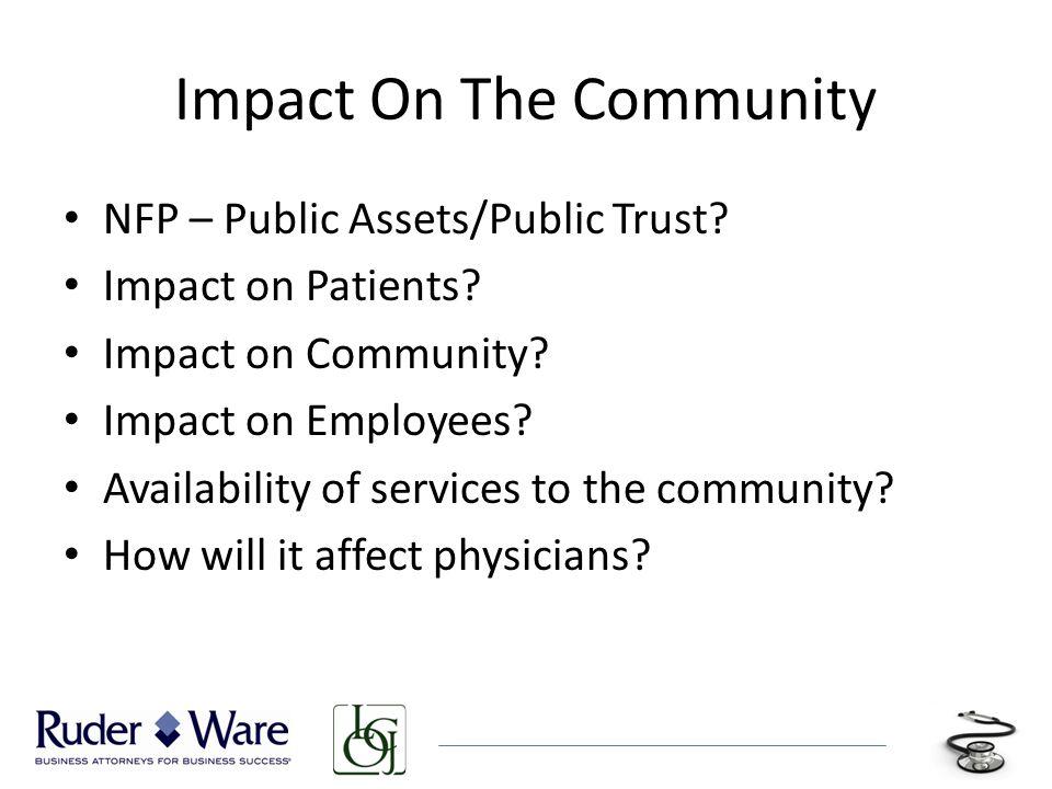 Impact On The Community NFP – Public Assets/Public Trust.