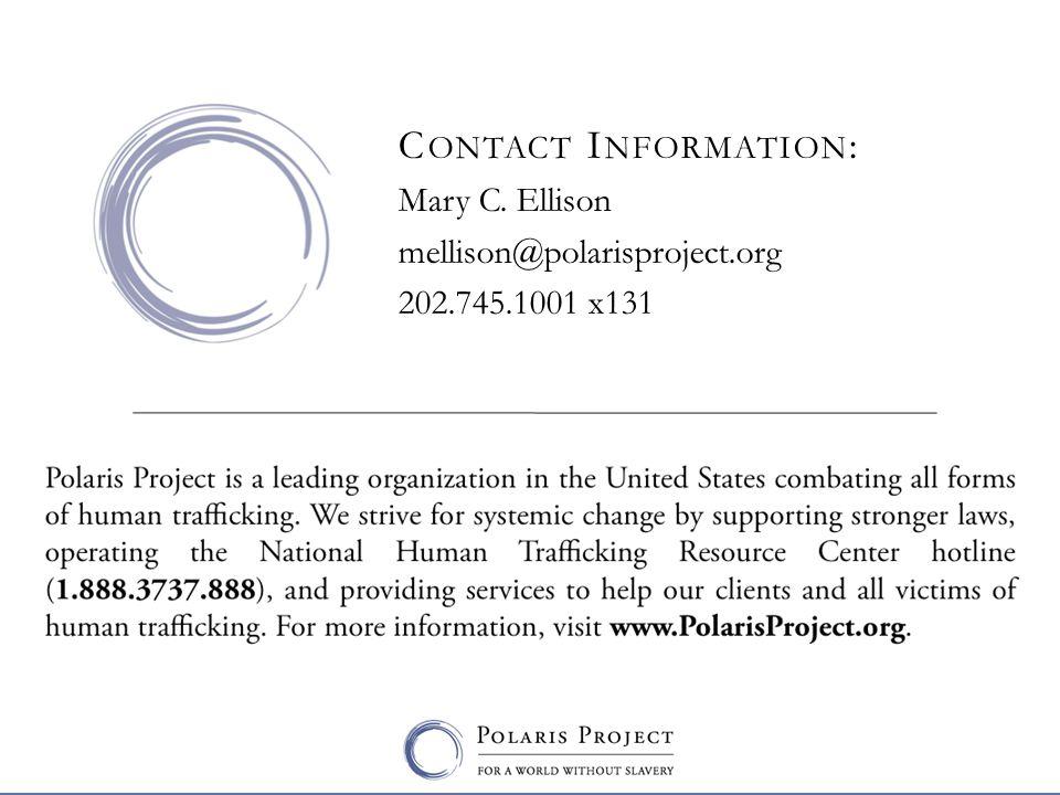 C ONTACT I NFORMATION : Mary C. Ellison mellison@polarisproject.org 202.745.1001 x131