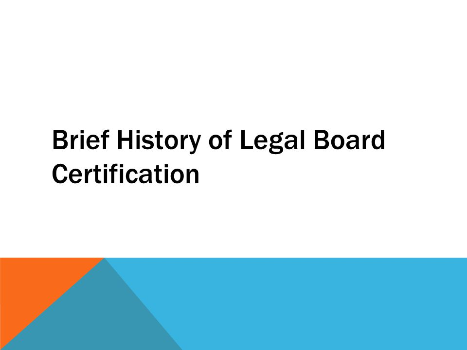 Brief History of Legal Board Certification