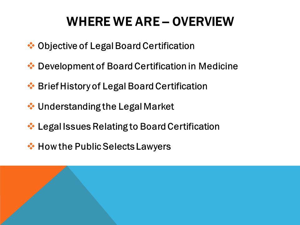 Objective of Legal Board Certification