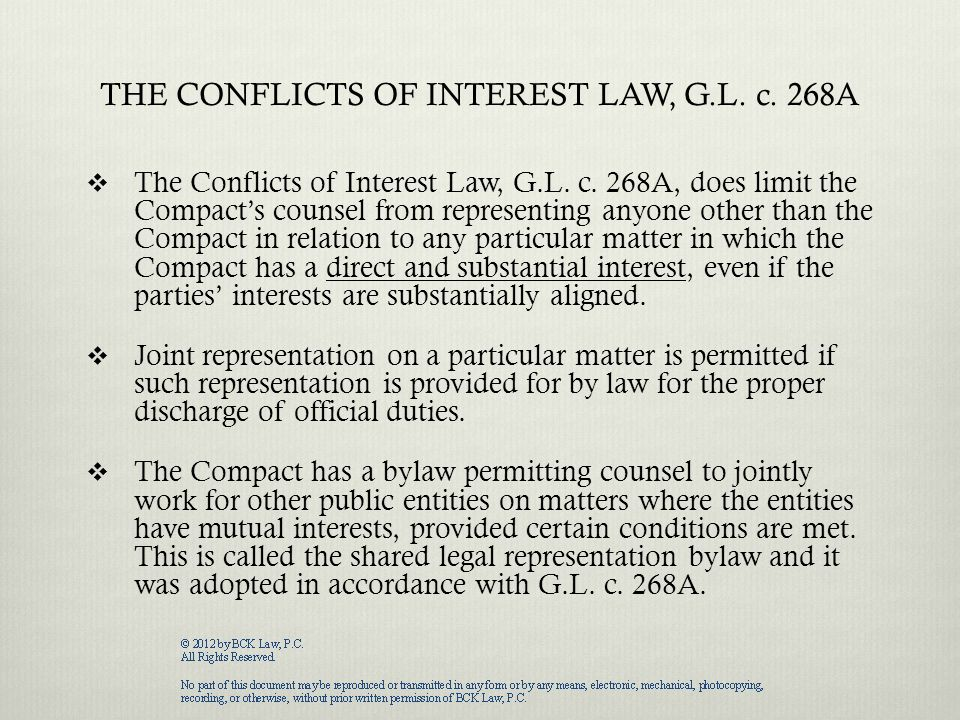 THE CONFLICTS OF INTEREST LAW, G.L. c. 268A  The Conflicts of Interest Law, G.L.