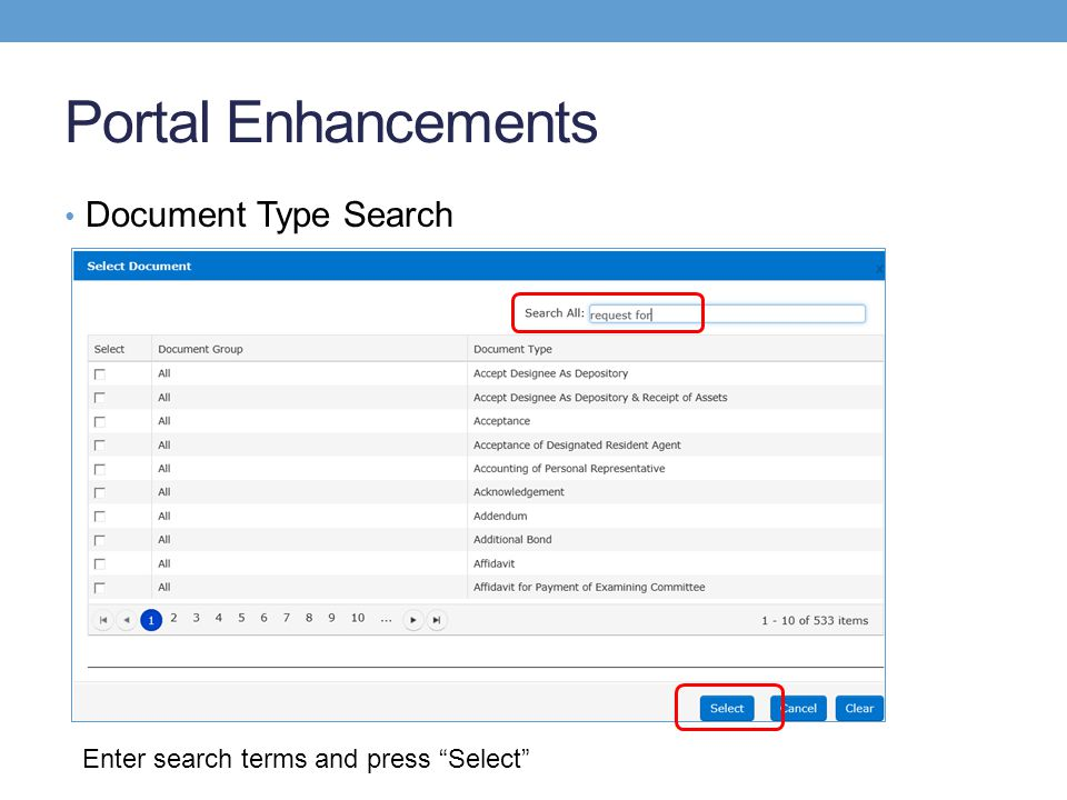 Portal Enhancements Document Type Search Enter search terms and press Select