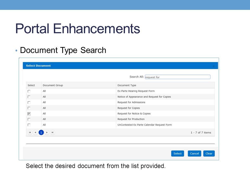 Portal Enhancements Document Type Search Select the desired document from the list provided.