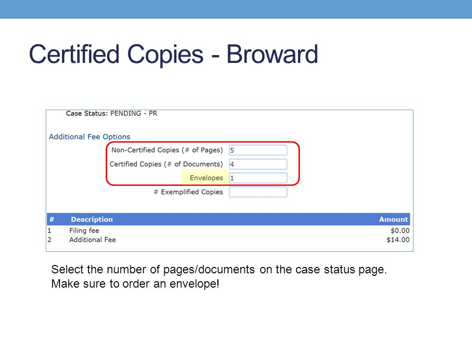 Certified Copies - Broward Select the number of pages/documents on the case status page.