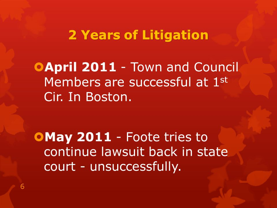  April 2011 - Town and Council Members are successful at 1 st Cir.