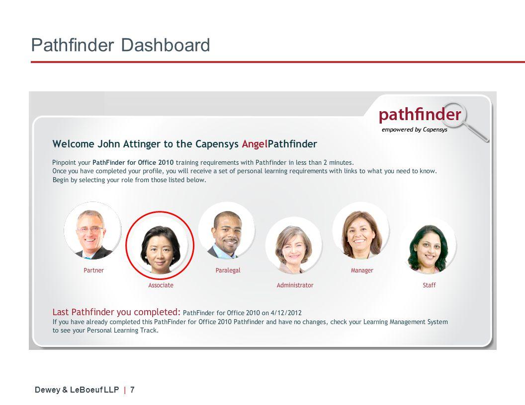 Dewey & LeBoeuf LLP | 7 Pathfinder Dashboard
