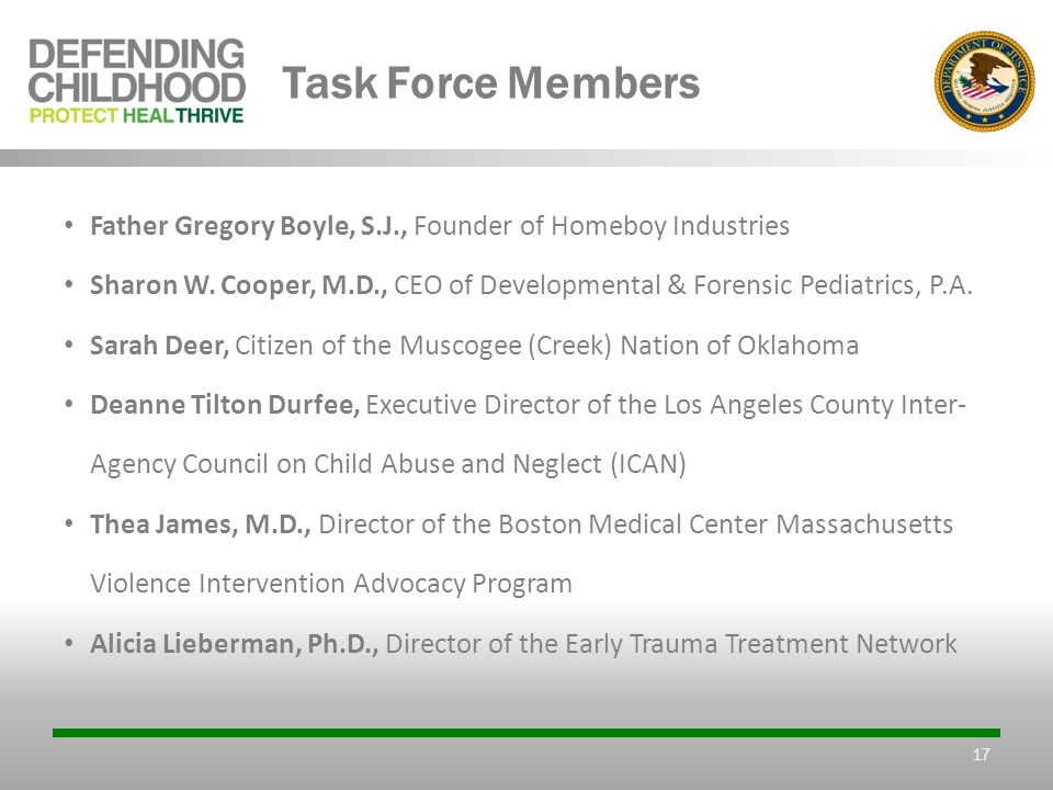 Task Force Members Father Gregory Boyle, S.J., Founder of Homeboy Industries Sharon W.