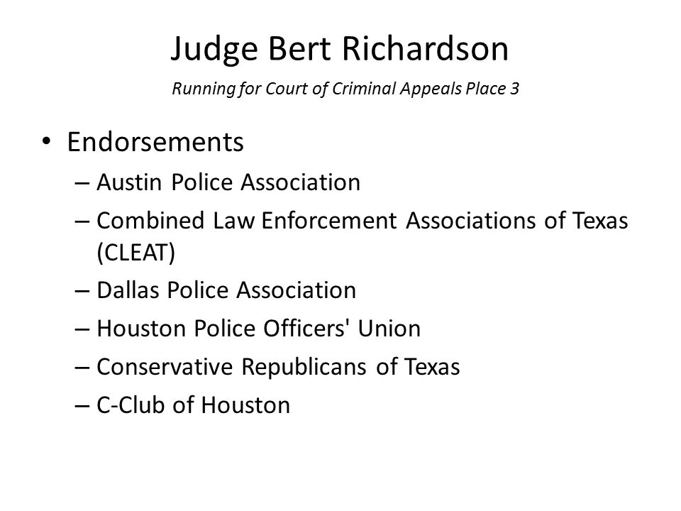 Judge Bert Richardson Running for Court of Criminal Appeals Place 3 Endorsements – Austin Police Association – Combined Law Enforcement Associations o