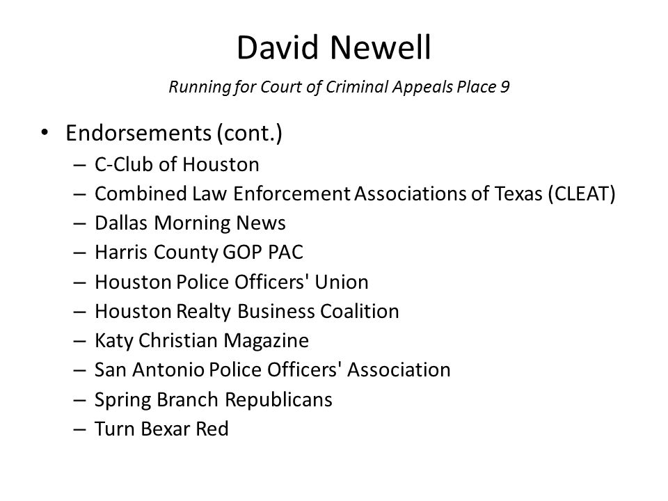 David Newell Running for Court of Criminal Appeals Place 9 Endorsements (cont.) – C-Club of Houston – Combined Law Enforcement Associations of Texas (