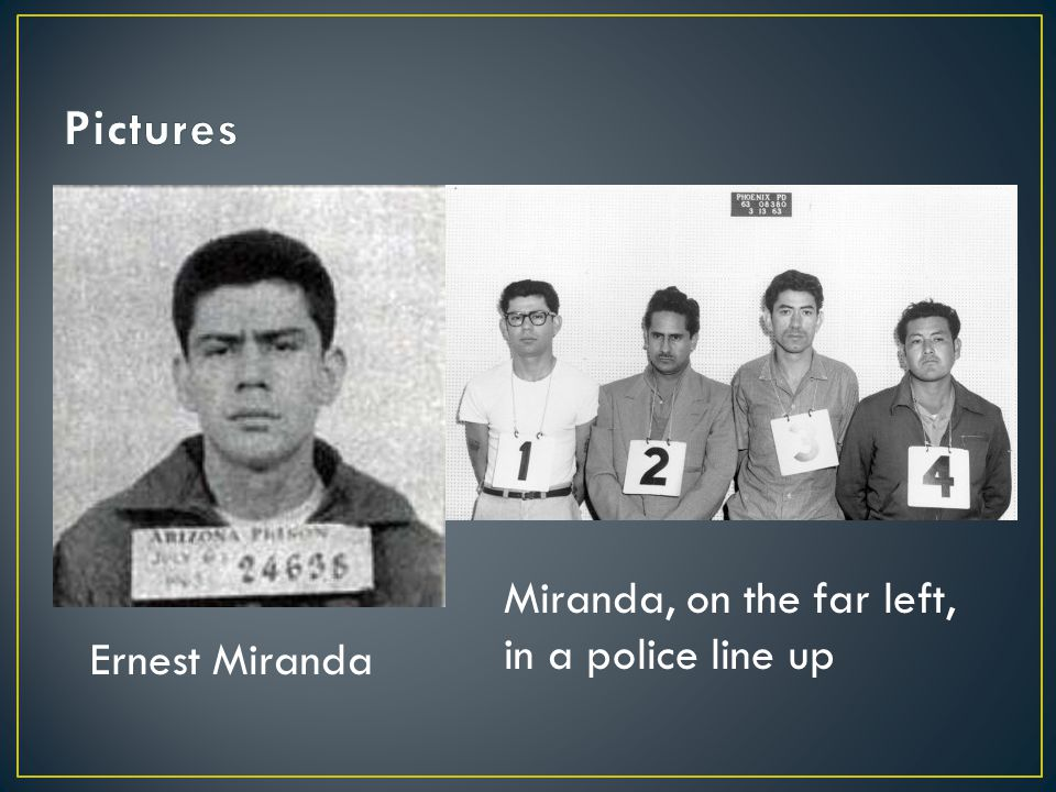 Ernest Miranda Miranda, on the far left, in a police line up