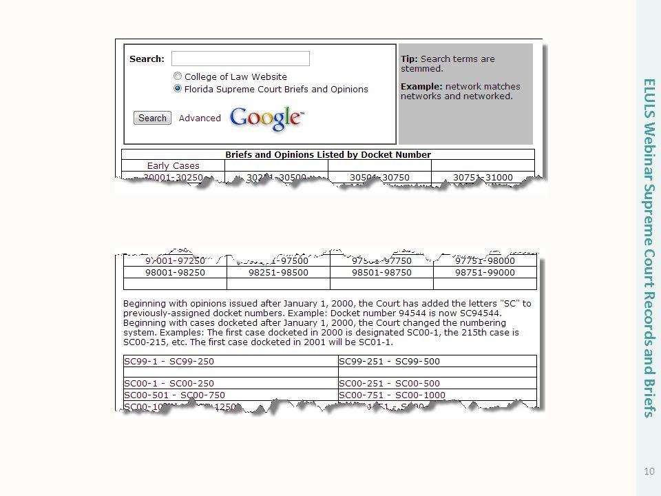 10 ELULS Webinar Supreme Court Records and Briefs