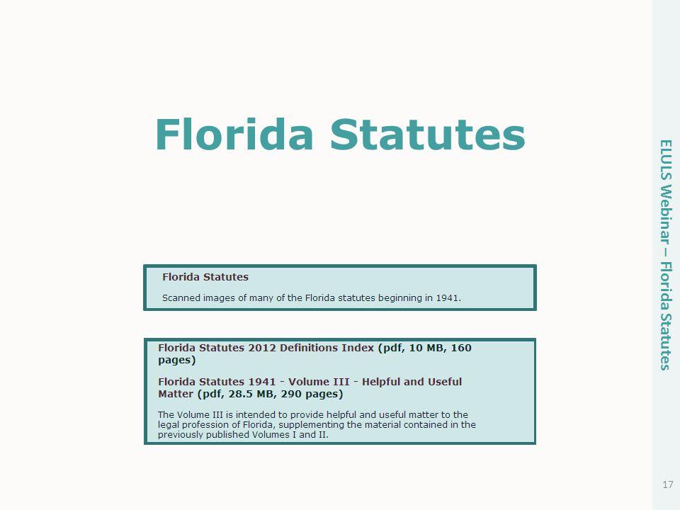 Florida Statutes 17 ELULS Webinar – Florida Statutes