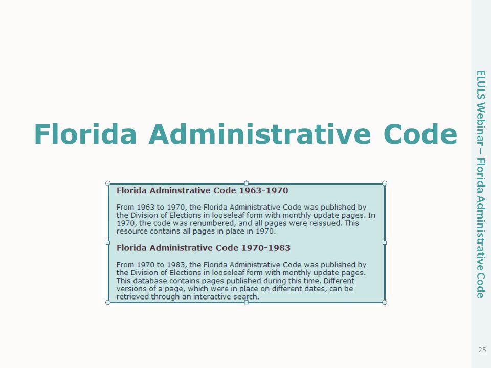 Florida Administrative Code 25 ELULS Webinar – Florida Administrative Code