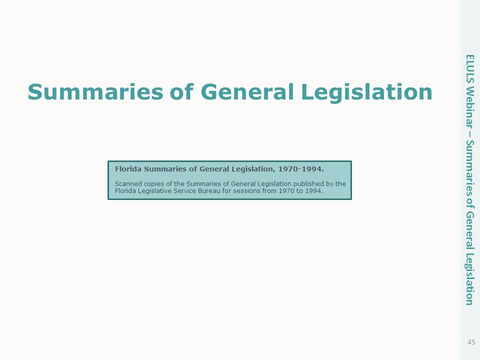 Summaries of General Legislation 45 ELULS Webinar – Summaries of General Legislation
