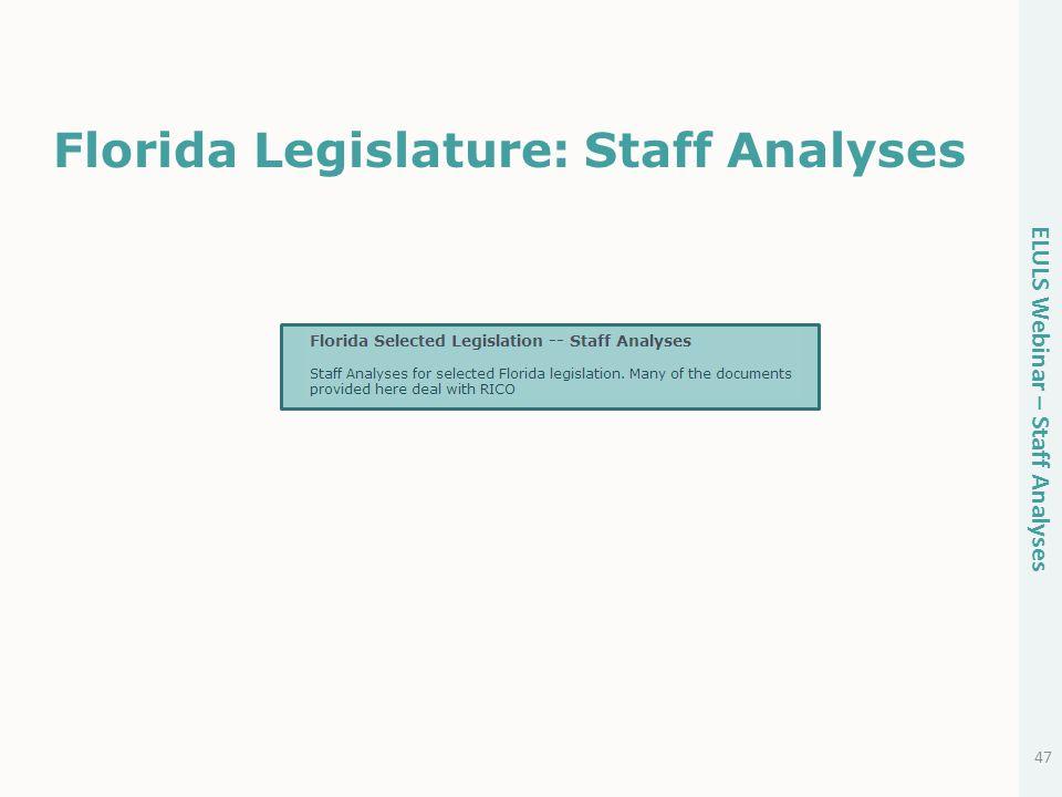Florida Legislature: Staff Analyses 47 ELULS Webinar – Staff Analyses