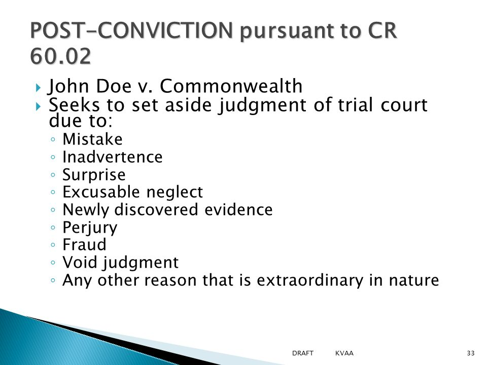POST-CONVICTION pursuant to CR 60.02  John Doe v.