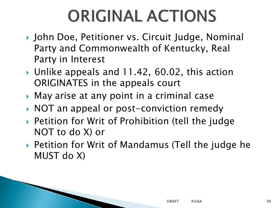 ORIGINAL ACTIONS  John Doe, Petitioner vs.