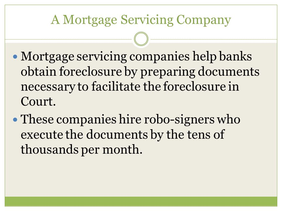 Forgeries by Mortgage Servicers