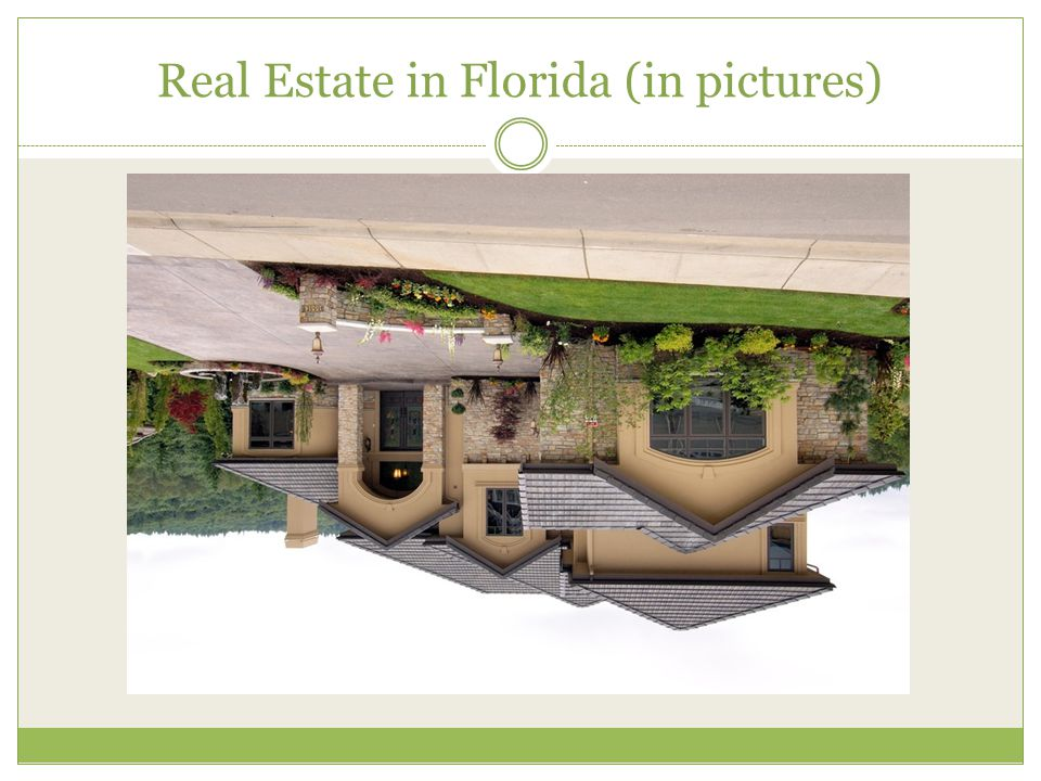 Real Estate in Florida (in pictures)