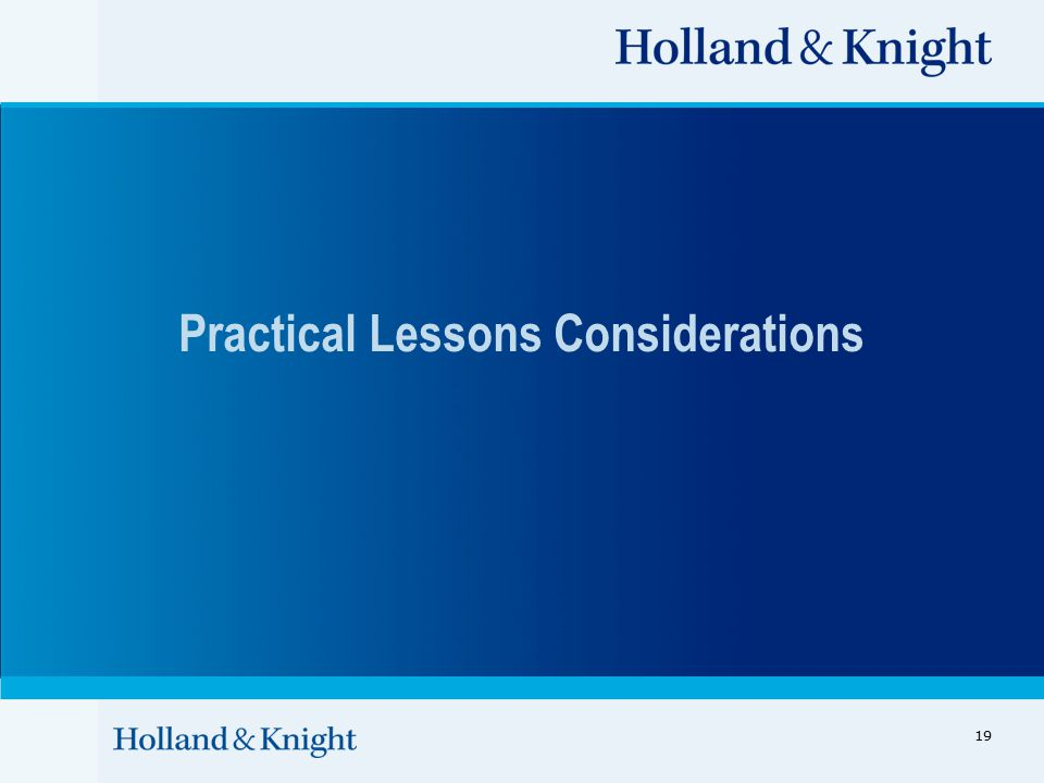 Practical Lessons Considerations 19