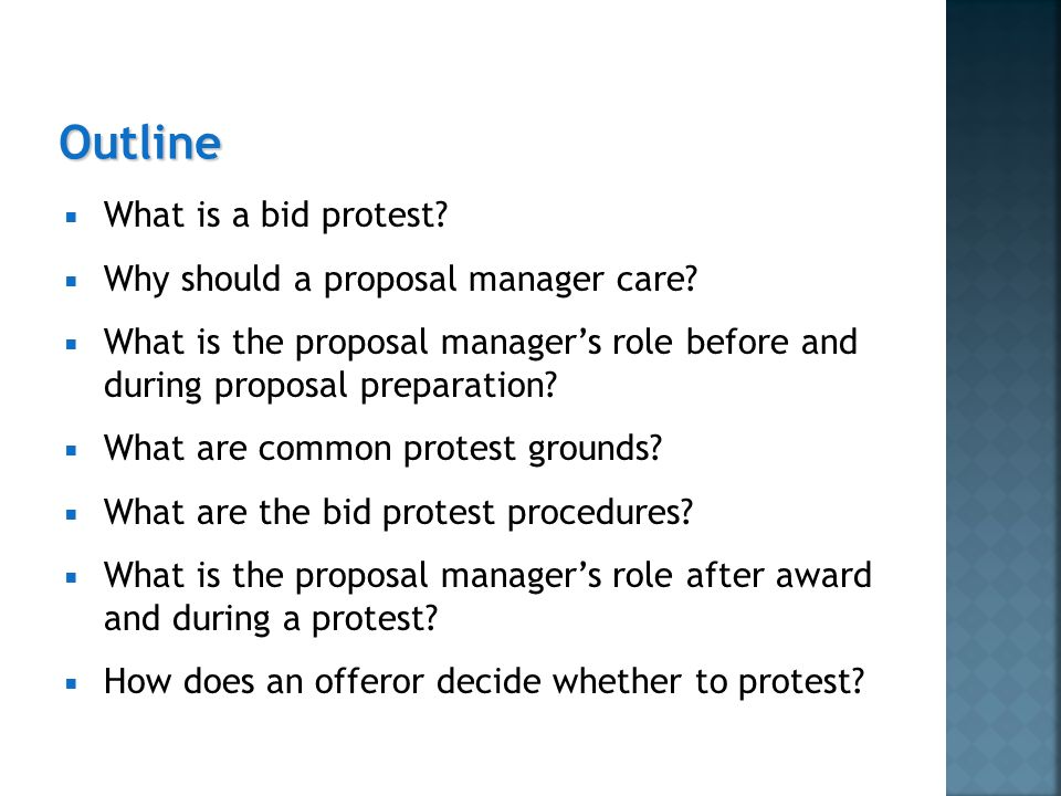  What is a bid protest.  Why should a proposal manager care.