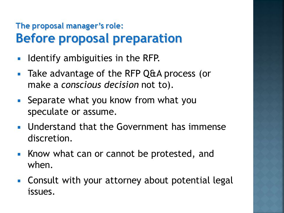  Account for ambiguities in the RFP. Write a compliant proposal.