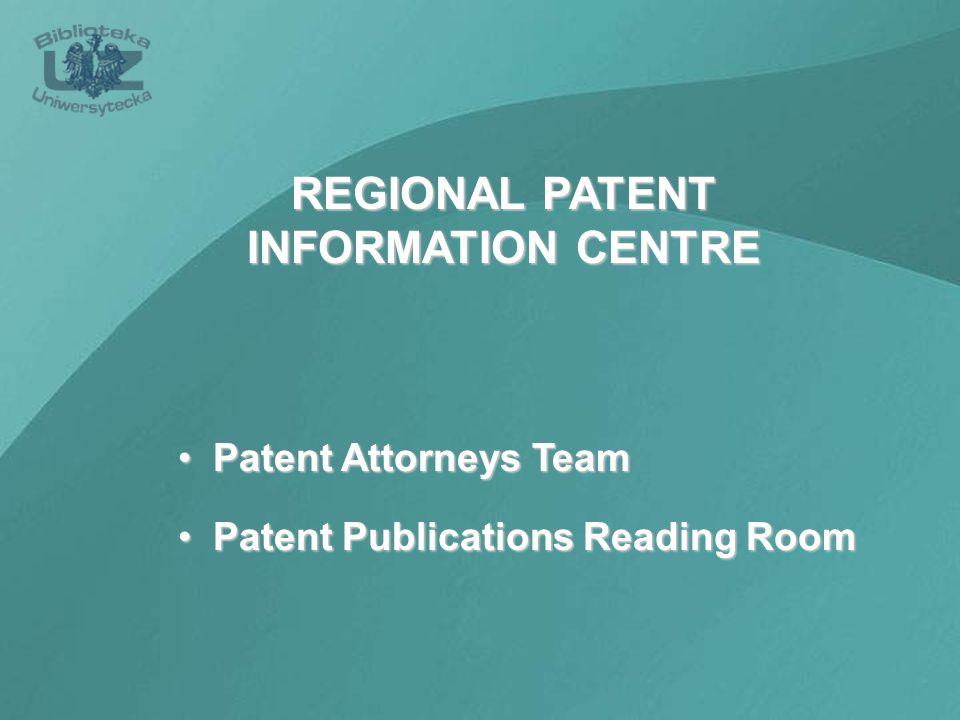 Patent Attorneys Team Patent Attorneys Team Patent Publications Reading Room Patent Publications Reading Room REGIONAL PATENT INFORMATION CENTRE