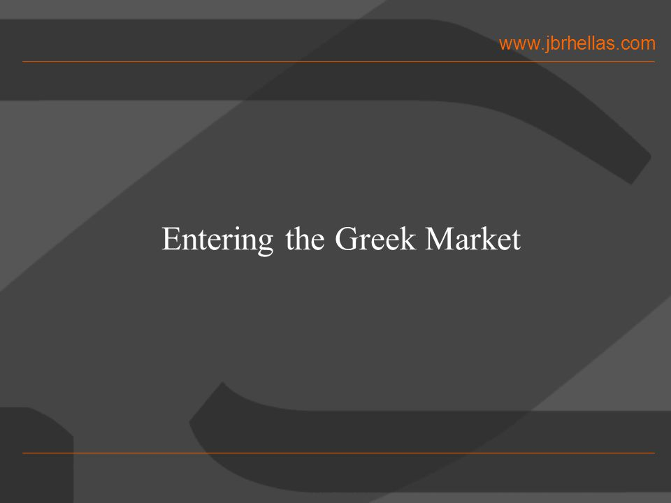 www.jbrhellas.com February 20047 A snapshot on the Greek economy € economy Growth: 5% in 2003 - double EU for 5 years now Inflation: 3% GDP: ~70% of EU average Main Sectors and Changing Markets: tourism, construction, telecom, food, energy, education insurance, financial sector, public sector Port to the Balkans & and the Middle East English-speaking, University graduates