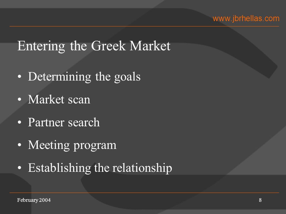www.jbrhellas.com February 20049 Market Scan General information Attractiveness of the market Growth potential Distribution structure Key competitors