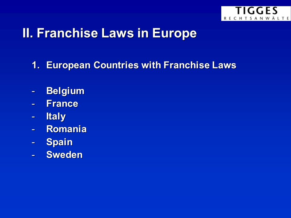 I. Laws applicable to franchising 3.