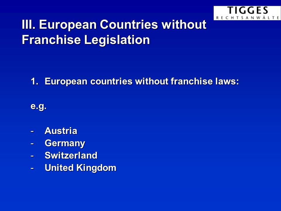 II. Franchise Laws in Europe 2.