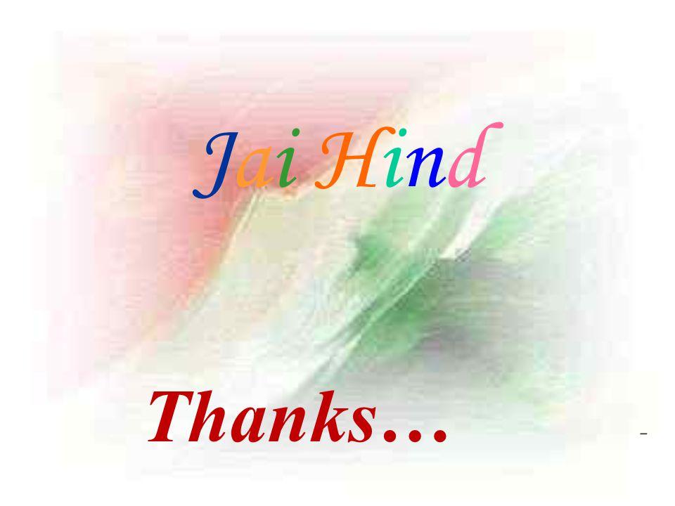 Jai Hind - Thanks…