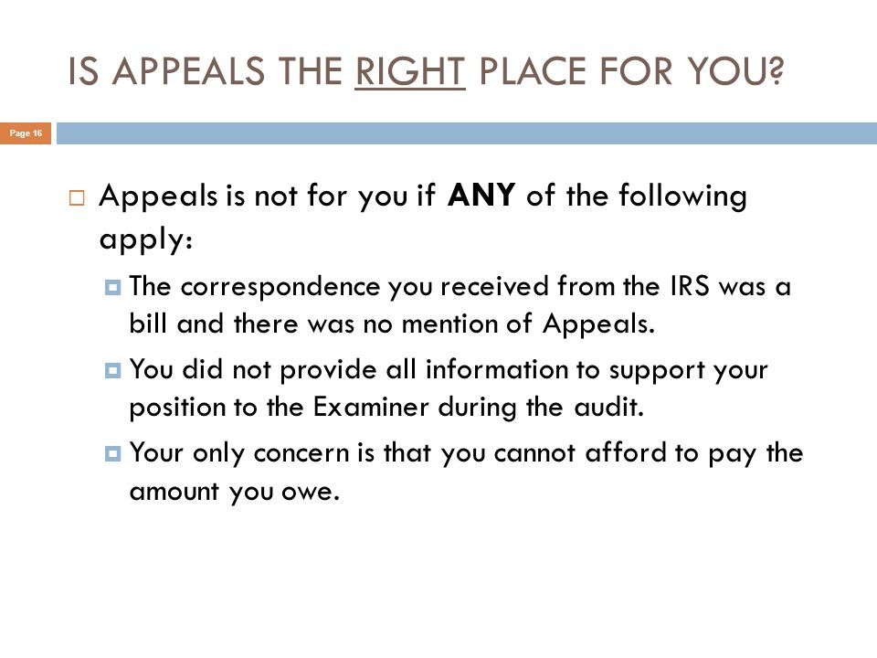 IS APPEALS THE RIGHT PLACE FOR YOU.