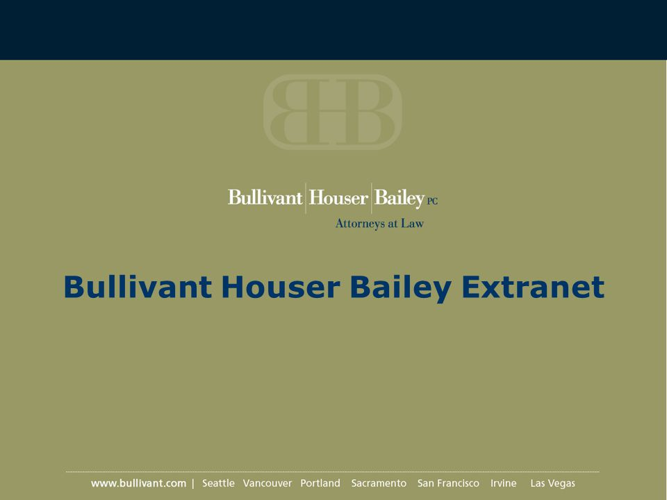 Bullivant Houser Bailey Extranet