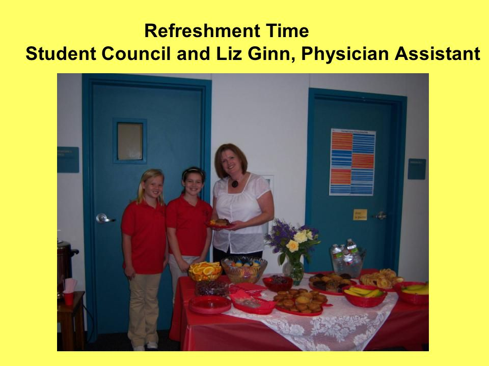 Refreshment Time Student Council and Liz Ginn, Physician Assistant