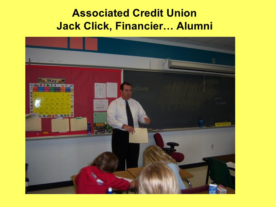 Associated Credit Union Jack Click, Financier… Alumni