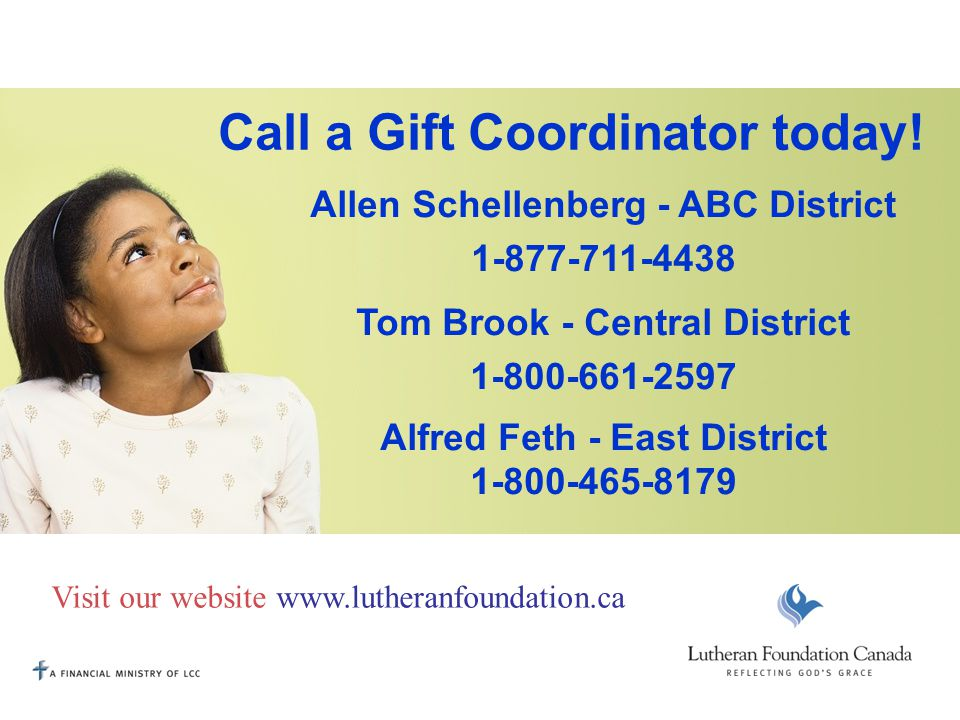 Call a Gift Coordinator today.