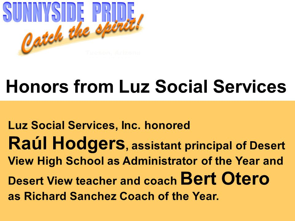 Honors from Luz Social Services Luz Social Services, Inc.