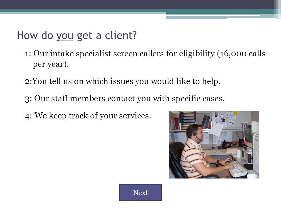 How do you get a client.